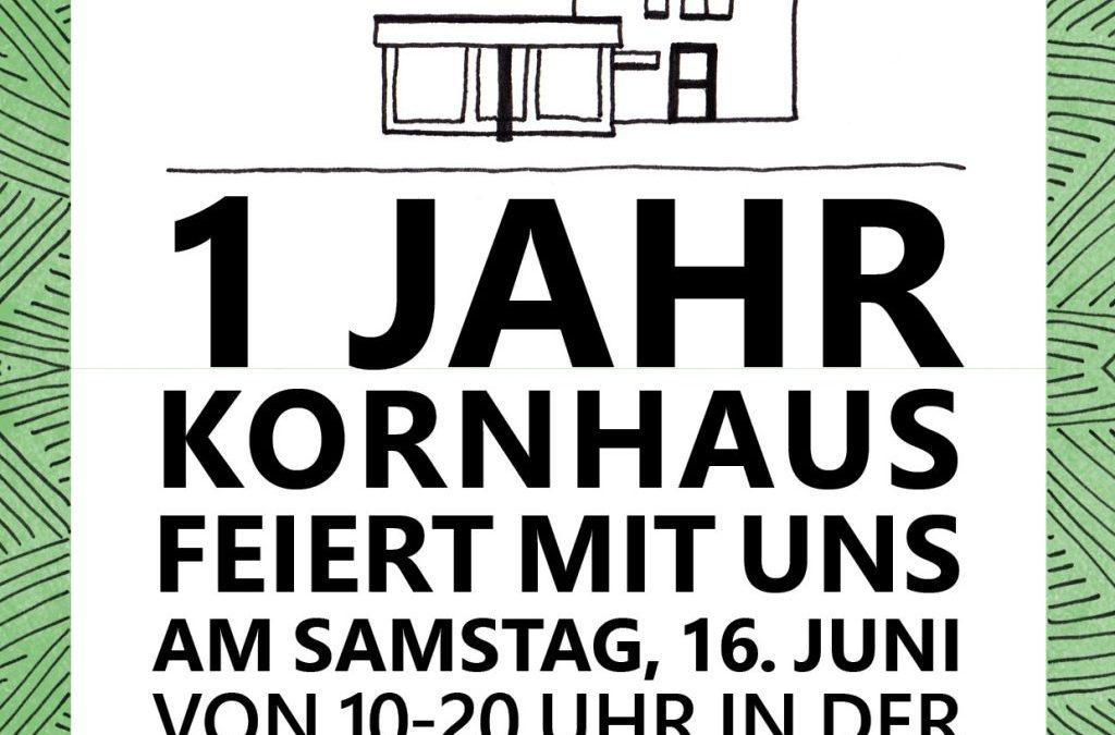 1 Jahr Kornhaus